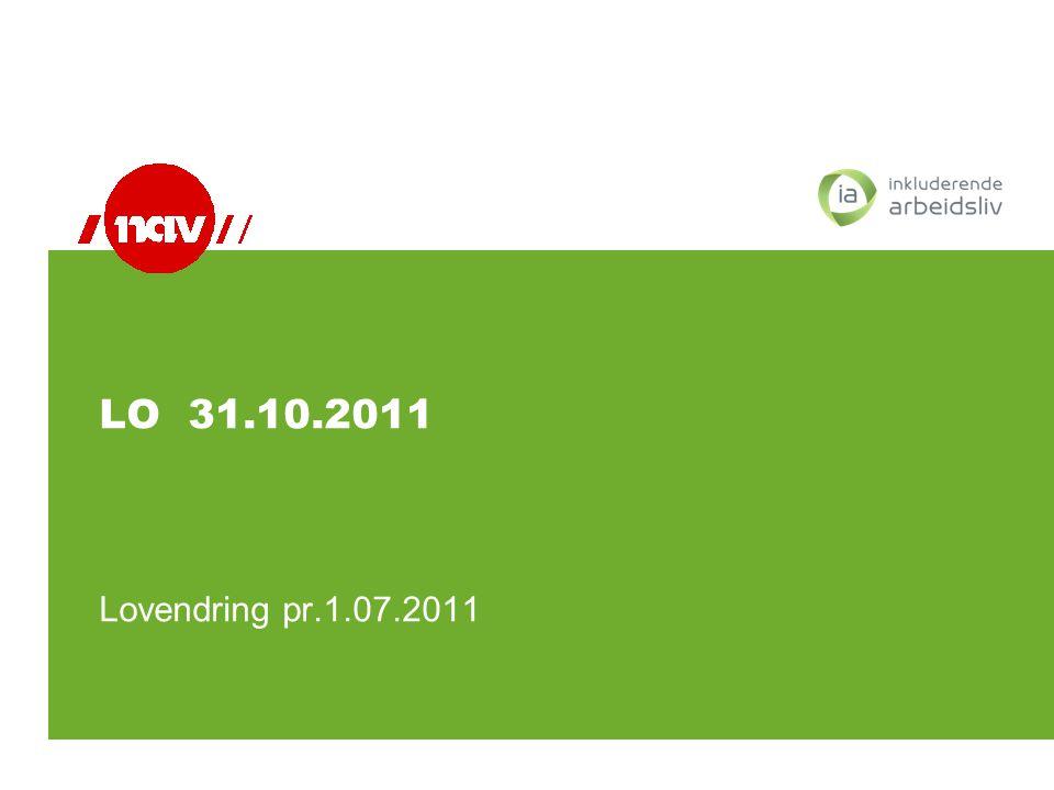 LO 31.10.2011 Lovendring pr.1.07.2011