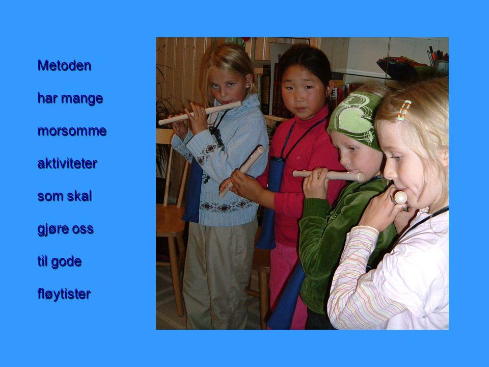 Metoden har mange morsommeaktiviteter som skal gjøre oss til gode fløytister
