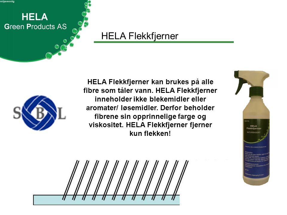 HELA Flekkfjerner HELA Flekkfjerner kan brukes på alle fibre som tåler vann.