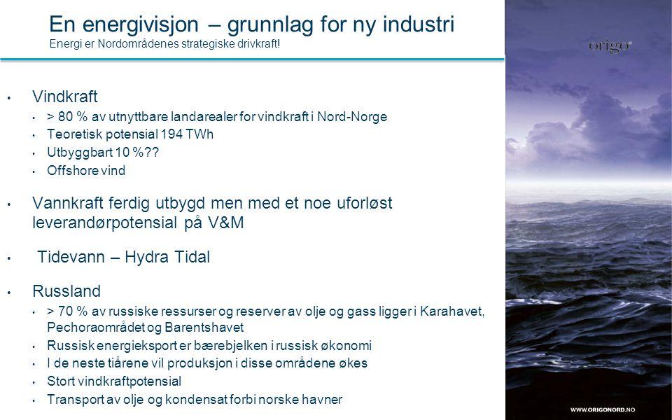 • Vindkraft • > 80 % av utnyttbare landarealer for vindkraft i Nord-Norge • Teoretisk potensial 194 TWh • Utbyggbart 10 %?? • Offshore vind • Vannkraf