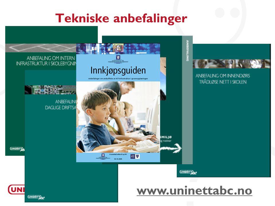 7 Tekniske anbefalinger www.uninettabc.no