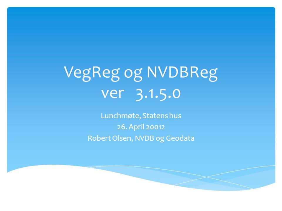  Kontor og bilregistreringsverktøy for innlegging/kontroll av data til NVDB  Registrering med GNSS ( GPS ) ute på veg  GNSS  Metreringssystem  I Sør-Trøndelag er Bent Halvorsen nøkkelperson  VegReg opererer ut fra regelverket i Datakatalogen  NVDB123 er integrert i VegReg ( kartdelen ) og heter NVDBReg  Utviklet i samarbeid med firmaet ObjectEasy  Landsdekkende support inngår i konseptet Hva er VegReg ?