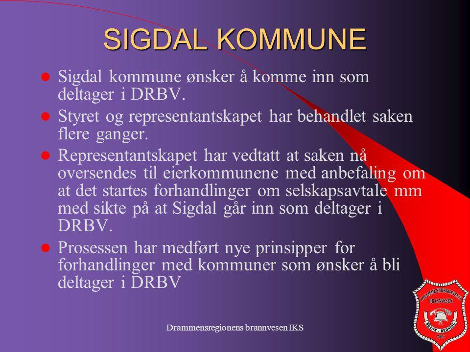 Drammensregionens brannvesen IKS SIGDAL KOMMUNE  Sigdal kommune ønsker å komme inn som deltager i DRBV.  Styret og representantskapet har behandlet
