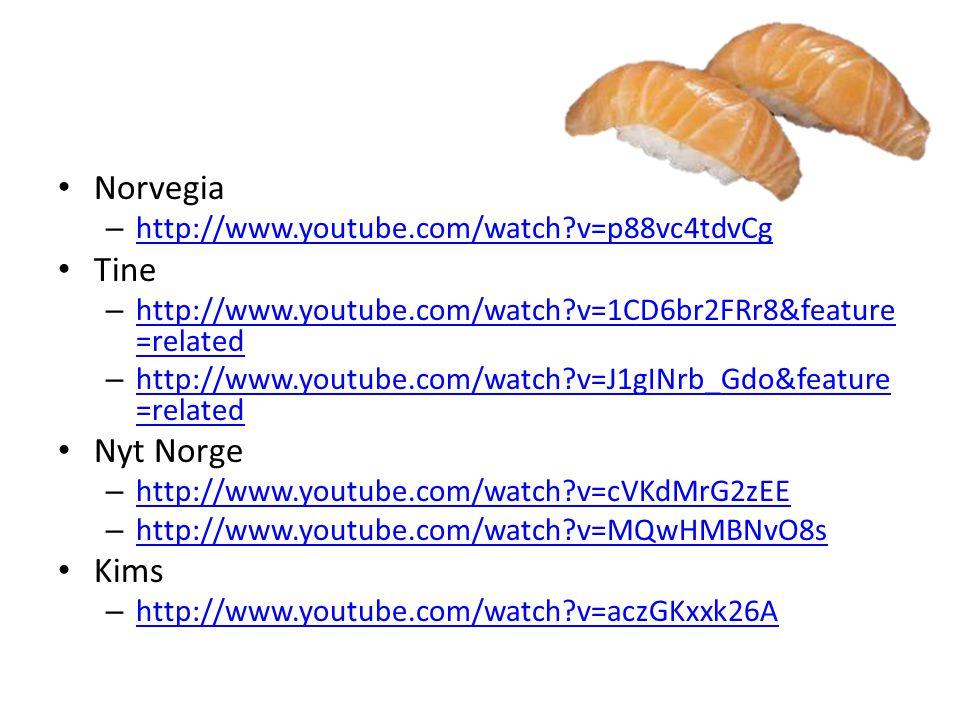• Norvegia – http://www.youtube.com/watch?v=p88vc4tdvCg http://www.youtube.com/watch?v=p88vc4tdvCg • Tine – http://www.youtube.com/watch?v=1CD6br2FRr8
