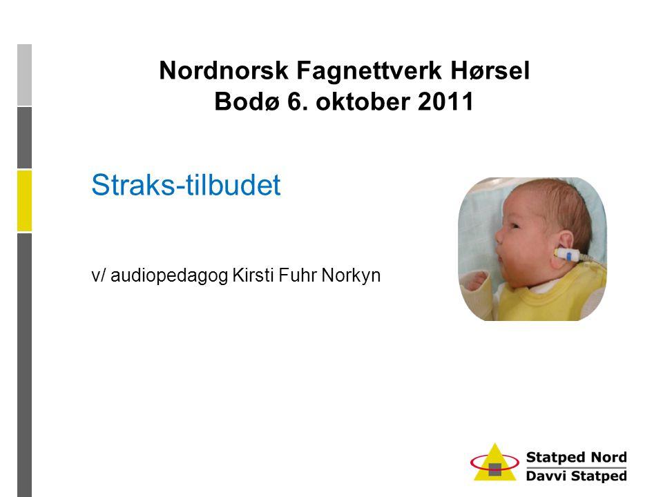Nordnorsk Fagnettverk Hørsel Bodø 6.