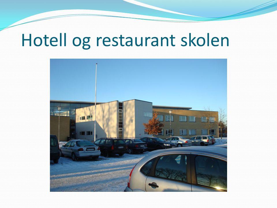 Hotell og restaurant skolen