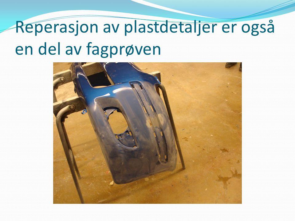 Reperasjon av plastdetaljer er også en del av fagprøven