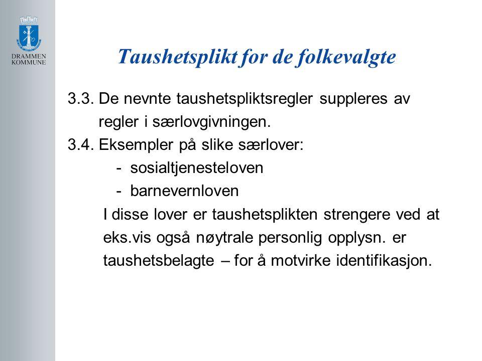 Taushetsplikt for de folkevalgte 3.3.