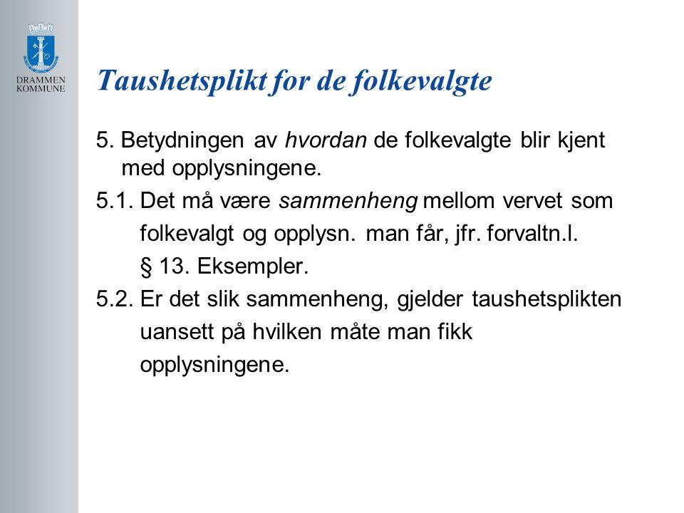 Taushetsplikt for de folkevalgte 5.