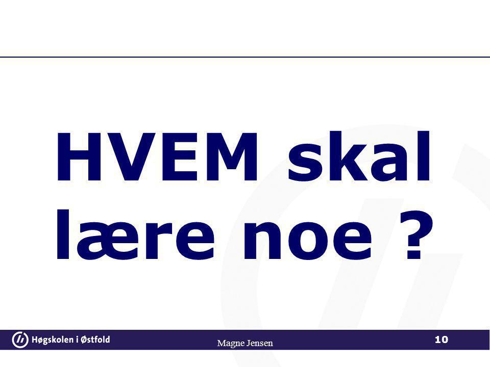DIDAKTIKK Start med TEMA Magne Jensen 9