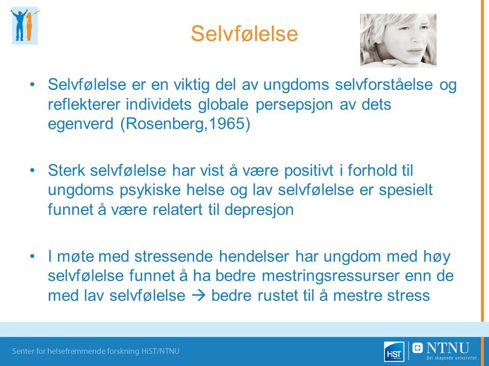 Selvfølelse •Selvfølelse er en viktig del av ungdoms selvforståelse og reflekterer individets globale persepsjon av dets egenverd (Rosenberg,1965) •St