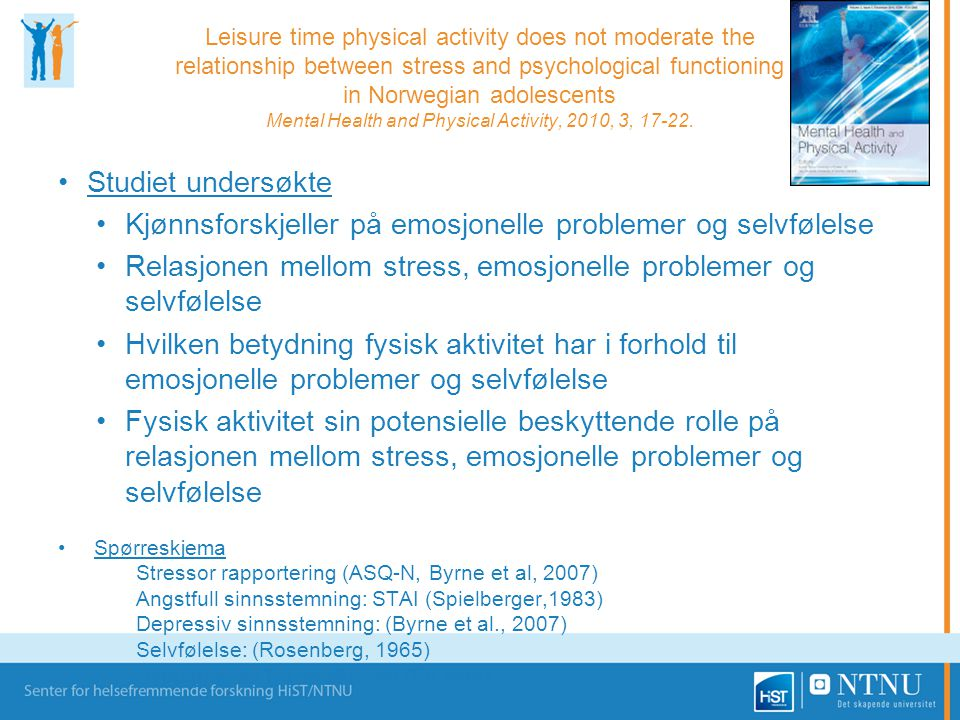 Leisure time physical activity does not moderate the relationship between stress and psychological functioning in Norwegian adolescents Mental Health