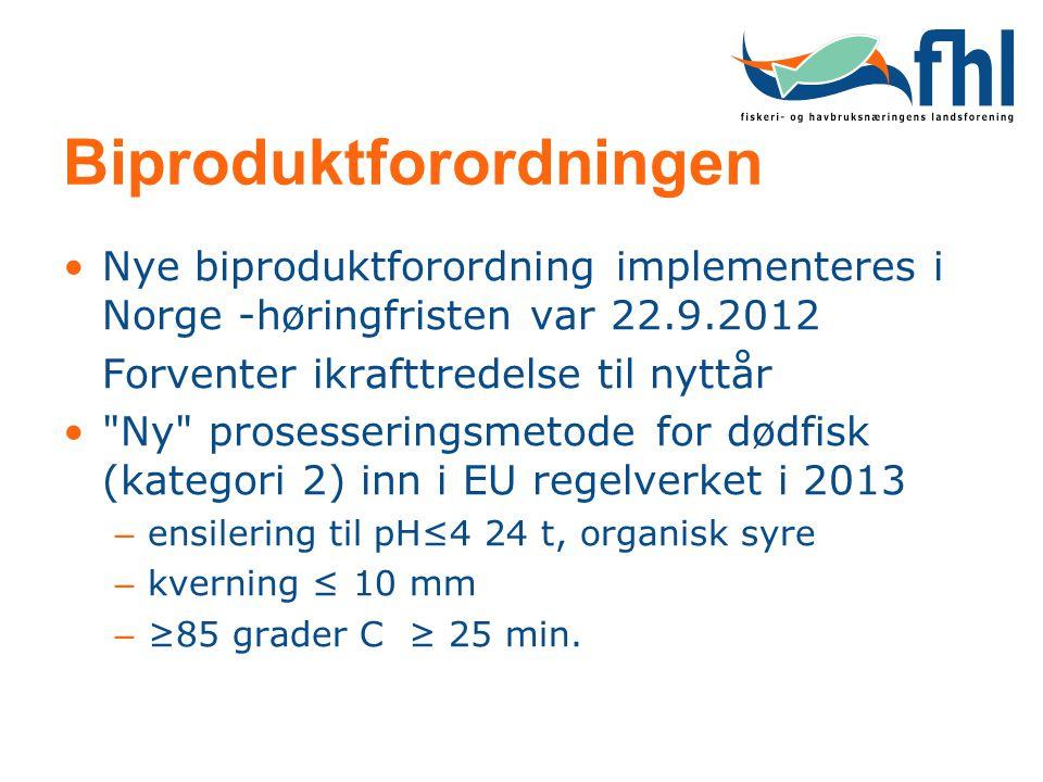 Biproduktforordningen •Nye biproduktforordning implementeres i Norge -høringfristen var 22.9.2012 Forventer ikrafttredelse til nyttår •