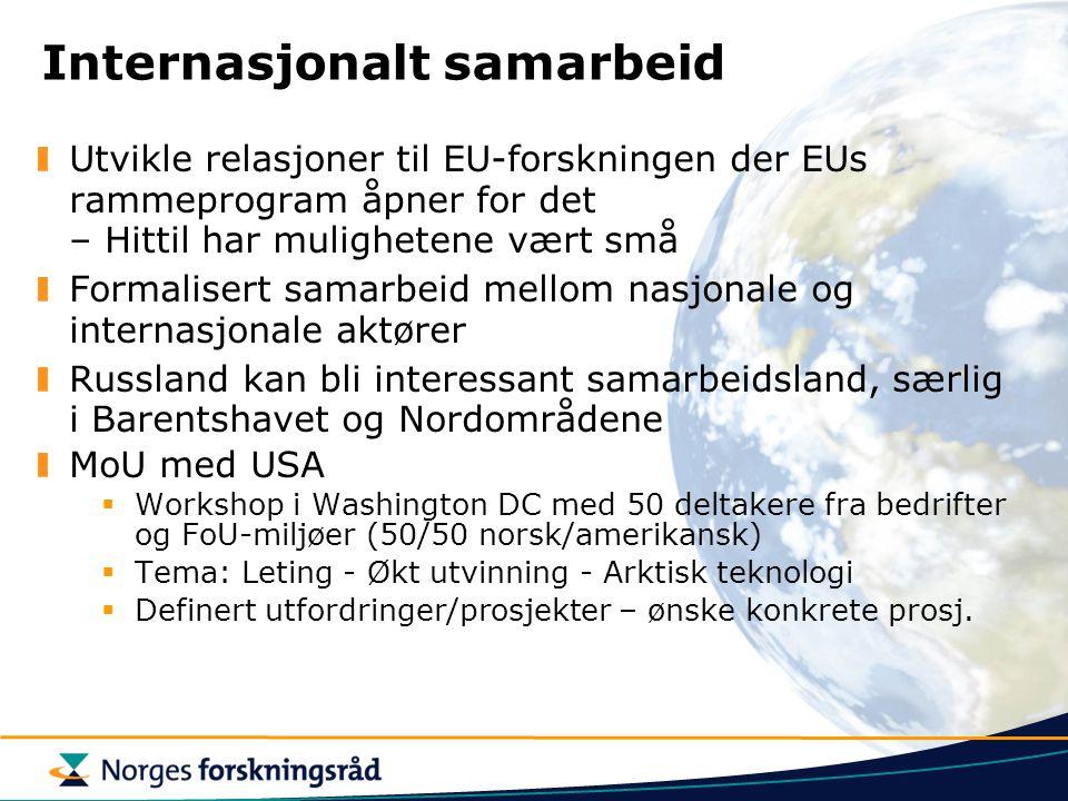 Internasjonalt samarbeid Utvikle relasjoner til EU-forskningen der EUs rammeprogram åpner for det – Hittil har mulighetene vært små Formalisert samarb