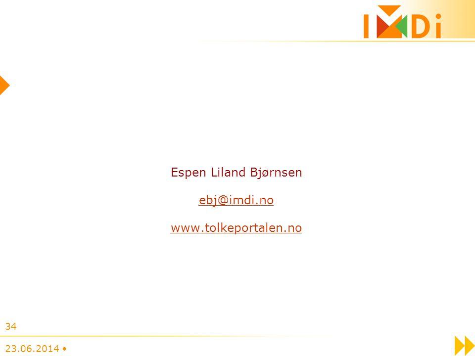 Espen Liland Bjørnsen ebj@imdi.no www.tolkeportalen.no 23.06.2014 • 34