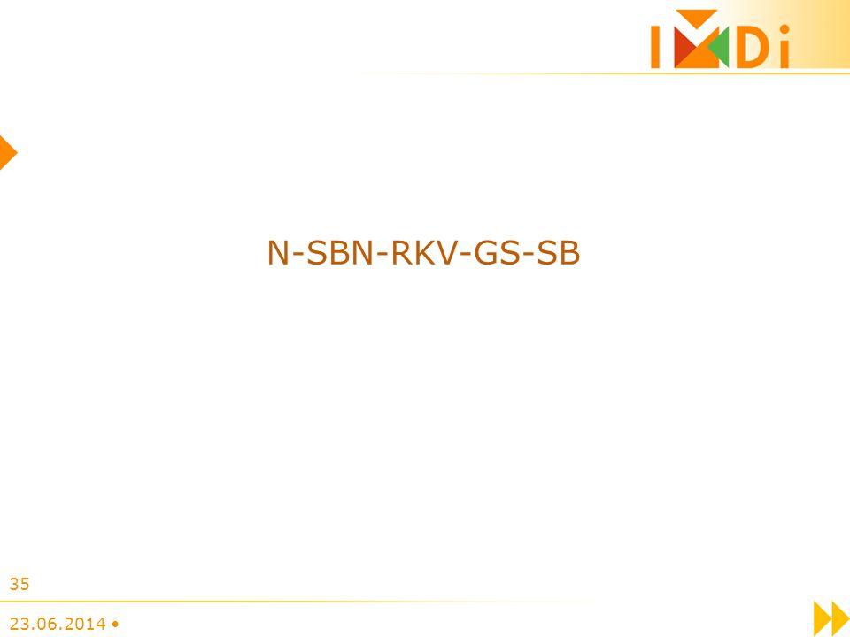 23.06.2014 • 35 N-SBN-RKV-GS-SB