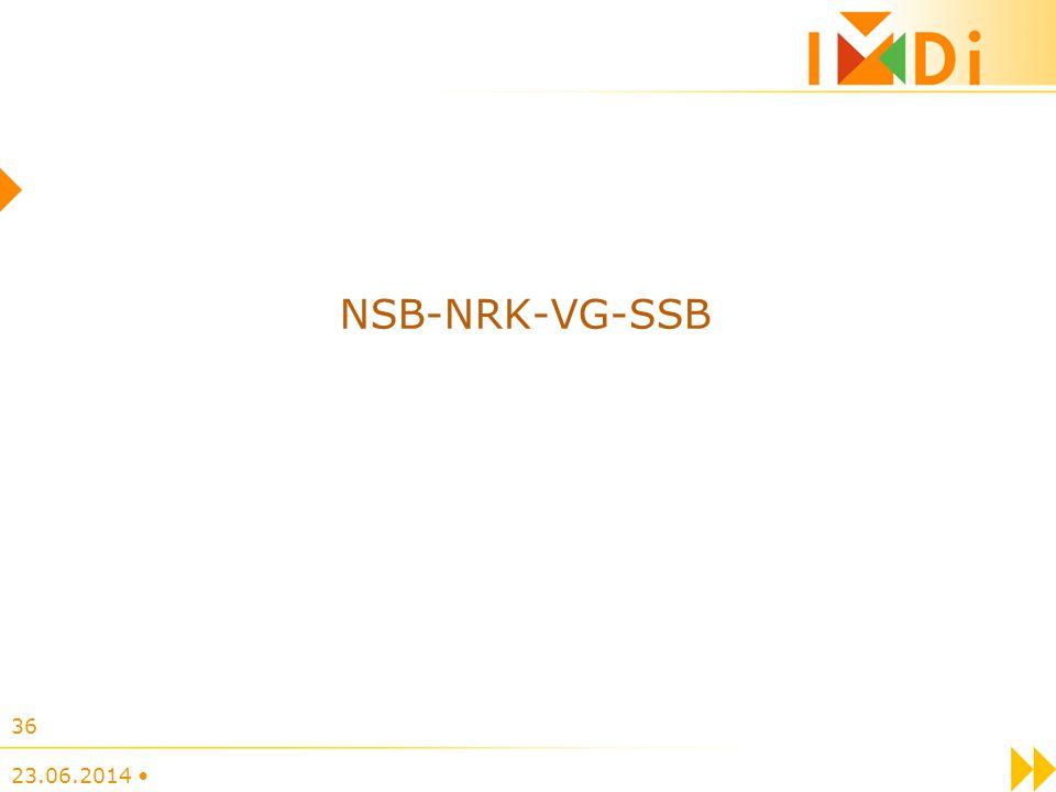 23.06.2014 • 36 NSB-NRK-VG-SSB