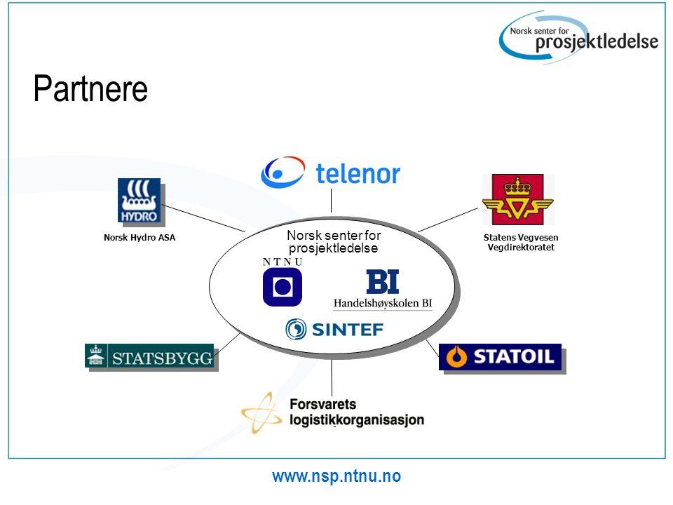 www.nsp.ntnu.no Partnere - Statens Vegvesen Vegdirektoratet Norsk Hydro ASA Norsk senter for prosjektledelse