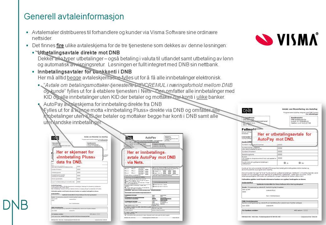 Generell avtaleinformasjon  Avtalemaler distribueres til forhandlere og kunder via Visma Software sine ordinære nettsider.  Det finnes fire ulike av