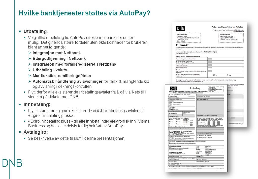 Hvilke banktjenester støttes via AutoPay. Utbetaling.