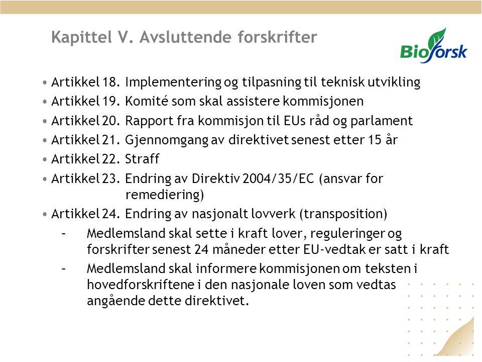 Kapittel V. Avsluttende forskrifter •Artikkel 18.