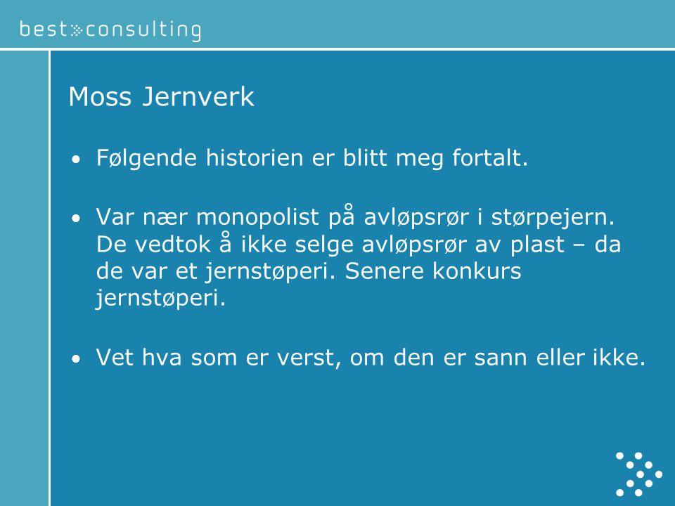 Moss Jernverk • Følgende historien er blitt meg fortalt.