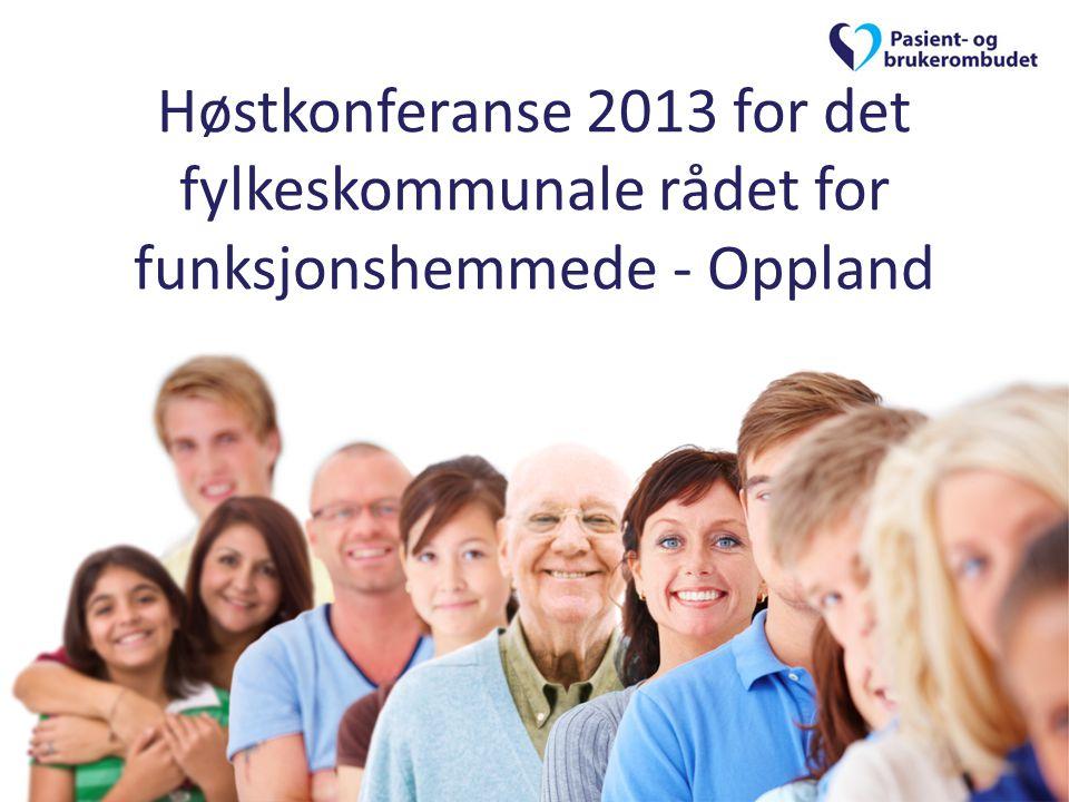 Høstkonferanse 2013 for det fylkeskommunale rådet for funksjonshemmede - Oppland