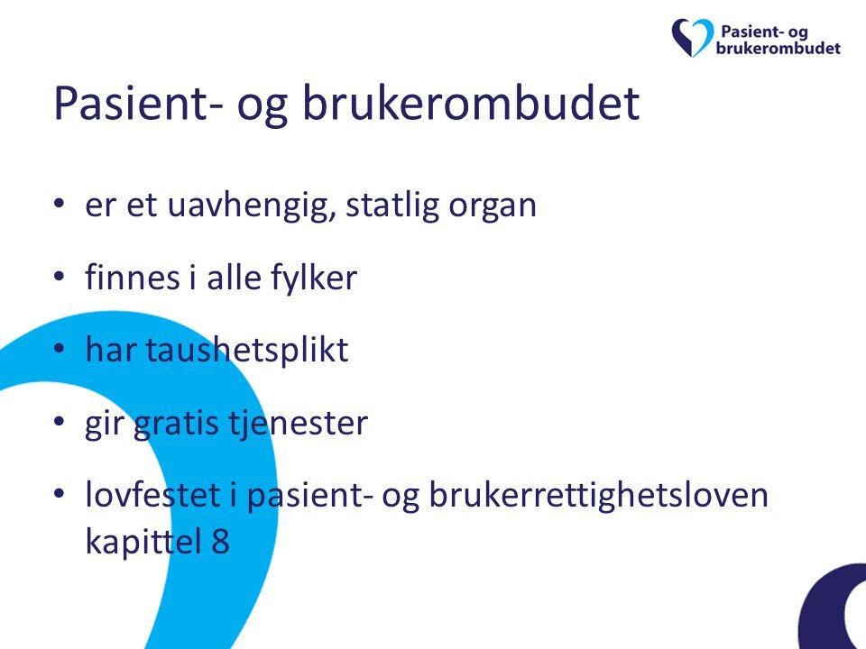 Pasient- og brukerombudet • er et uavhengig, statlig organ • finnes i alle fylker • har taushetsplikt • gir gratis tjenester • lovfestet i pasient- og