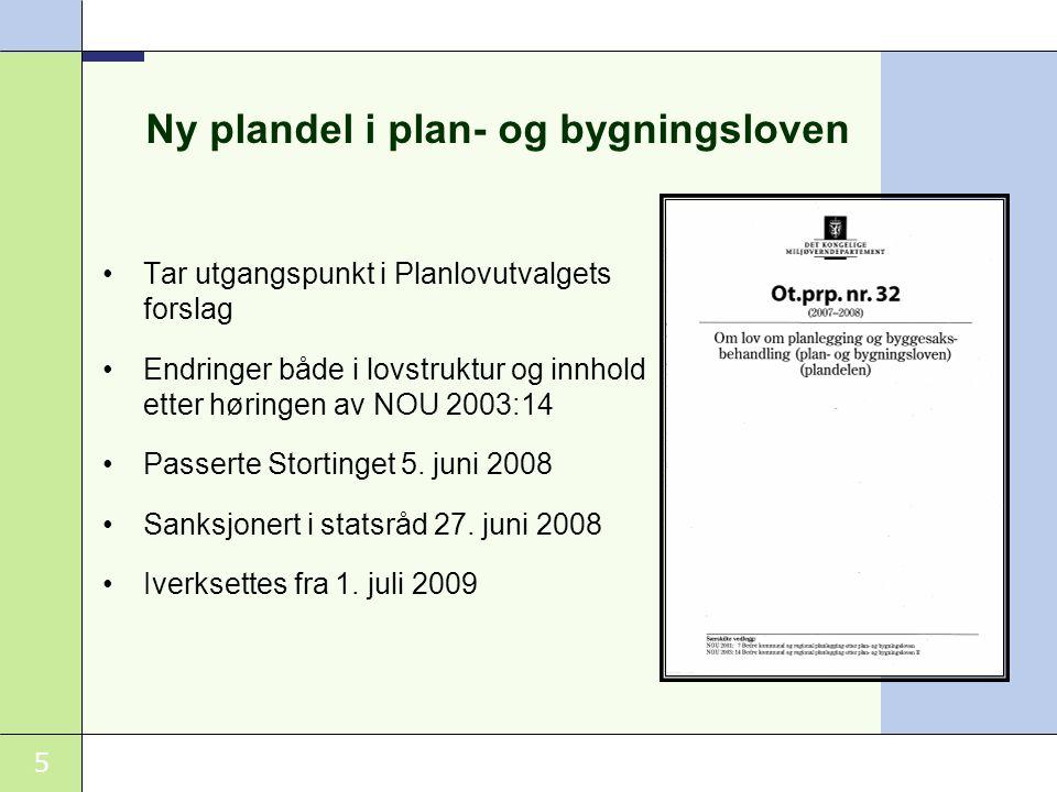 5 Ny plandel i plan- og bygningsloven •Tar utgangspunkt i Planlovutvalgets forslag •Endringer både i lovstruktur og innhold etter høringen av NOU 2003:14 •Passerte Stortinget 5.