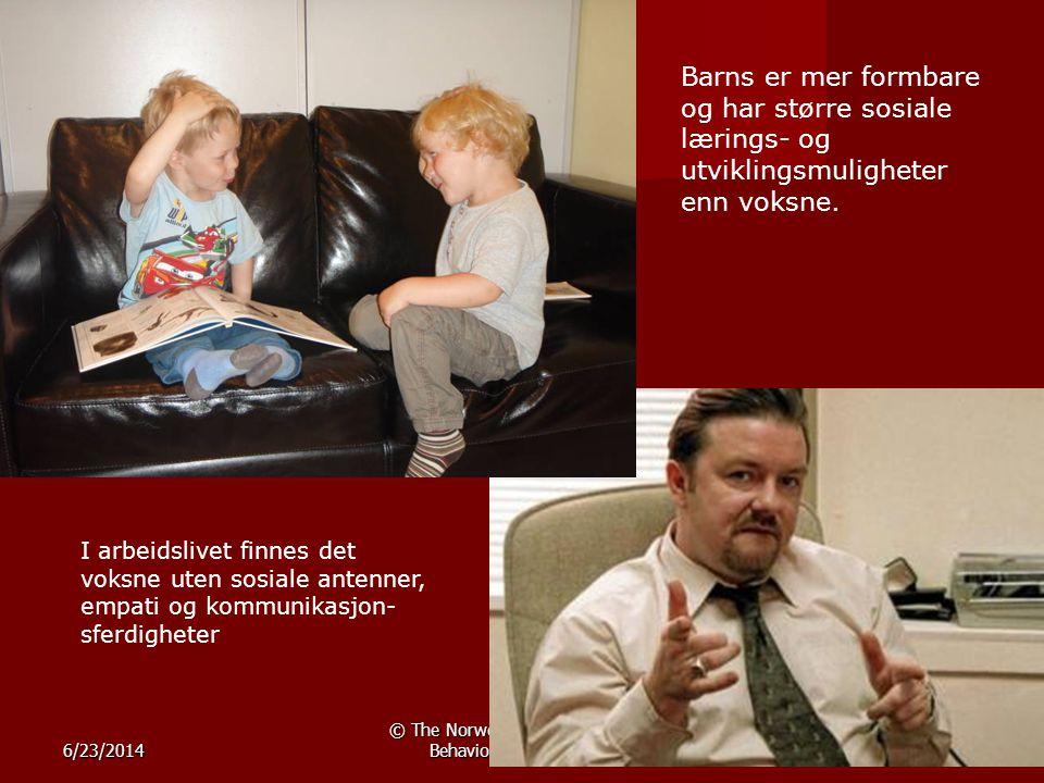 6/23/2014 © The Norwegian Center for Child Behavioral DevelopmentSide 10 Barns er mer formbare og har større sosiale lærings- og utviklingsmuligheter enn voksne.