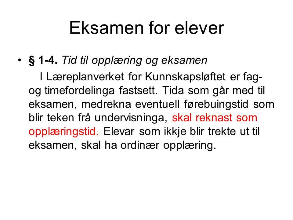 Eksamen for elever •§ 1-4.