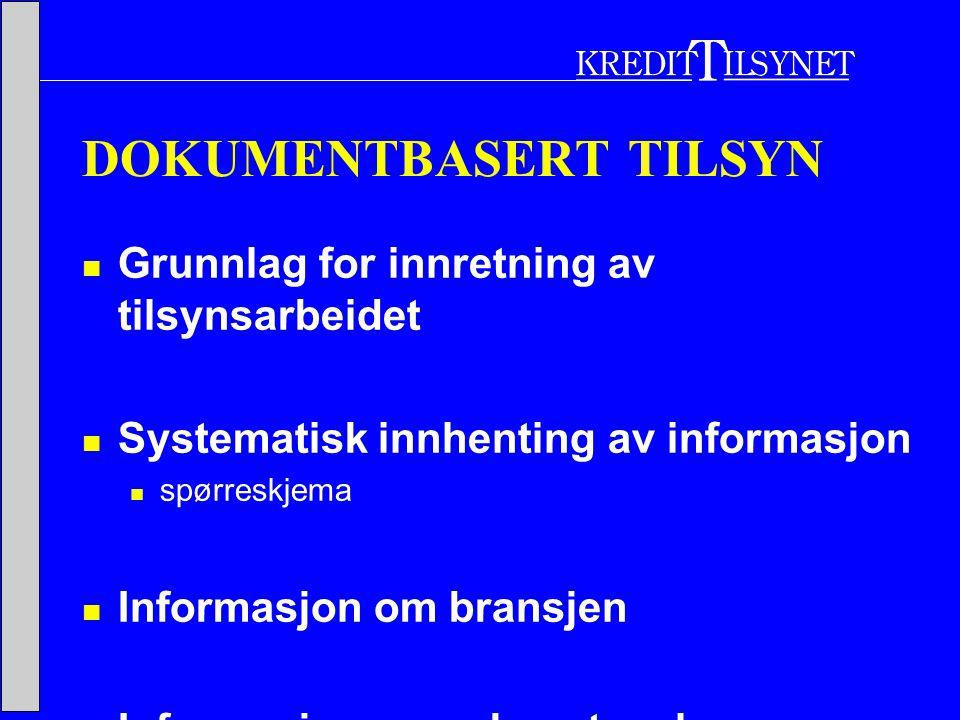 DOKUMENTBASERT TILSYN  Grunnlag for innretning av tilsynsarbeidet  Systematisk innhenting av informasjon  spørreskjema  Informasjon om bransjen  Informasjon om yrkesutøvelsen