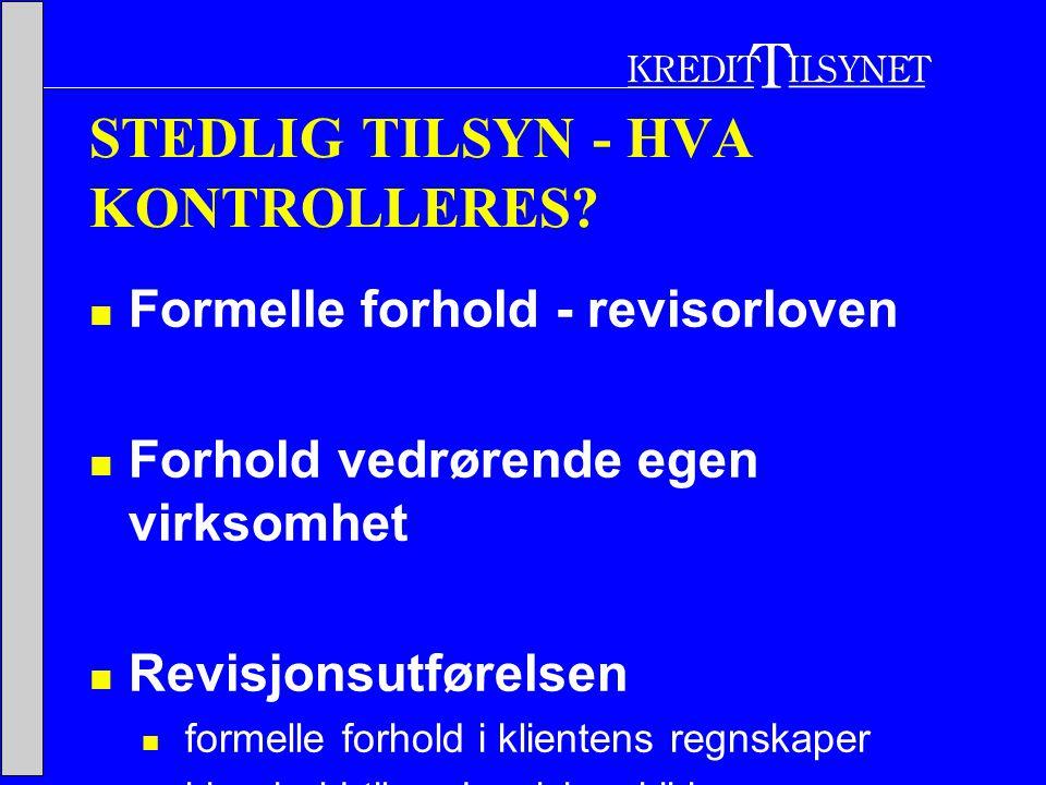 STEDLIG TILSYN - HVA KONTROLLERES.