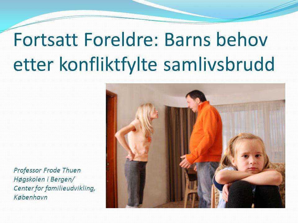 Foreldres samspill etter bruddet  Virkelige venner  Korrekte kolleger  Sure samhandlere  Kampkåte krigere  Splittet spann (Ahrons/Moxnes, 1990)