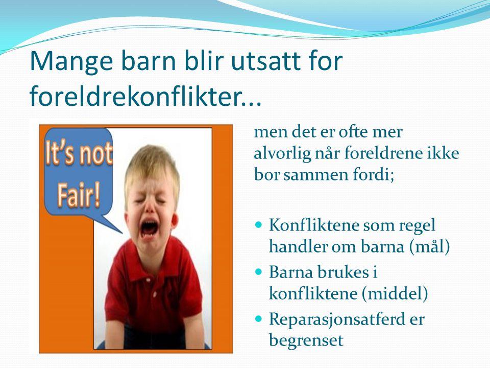 Ulike roller som barn inntar  Østers  Balansekunstner  Mekler  Splitt og hersk  Distansering  Alliert (Tjersland, 2007)