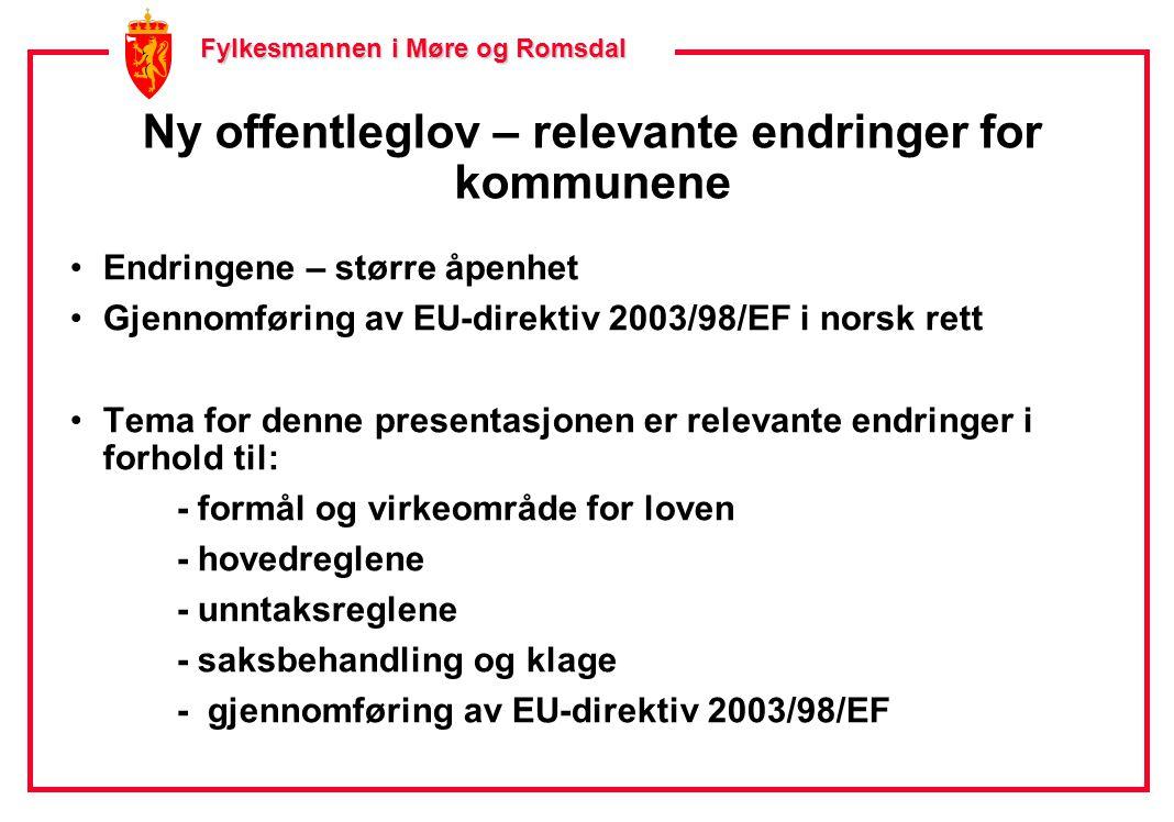 Fylkesmannen i Møre og Romsdal Fylkesmannen i Møre og Romsdal § 1 - formålsbestemmelsen § 1.