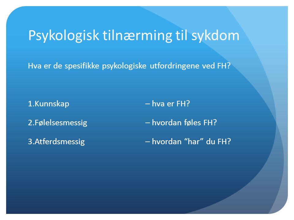 1.Kunnskap Hva er FH.