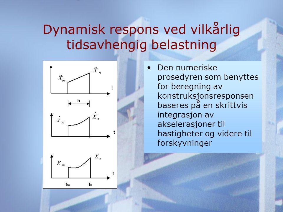Dynamisk respons ved vilkårlig tidsavhengig belastning •Den numeriske prosedyren som benyttes for beregning av konstruksjonsresponsen baseres på en skrittvis integrasjon av akselerasjoner til hastigheter og videre til forskyvninger
