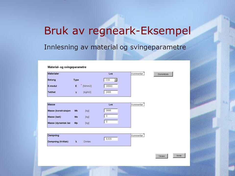 Bruk av regneark-Eksempel Innlesning av material og svingeparametre