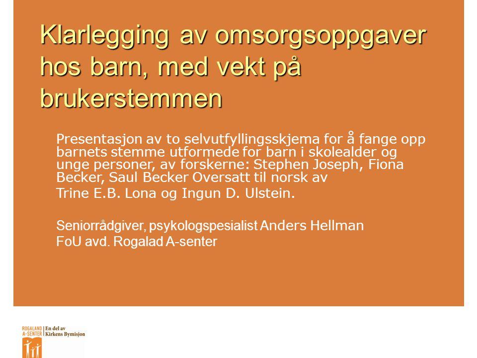 Synet på barn som gir omsorg SkandinaviaStorbritanniaUSAUtviklingsland