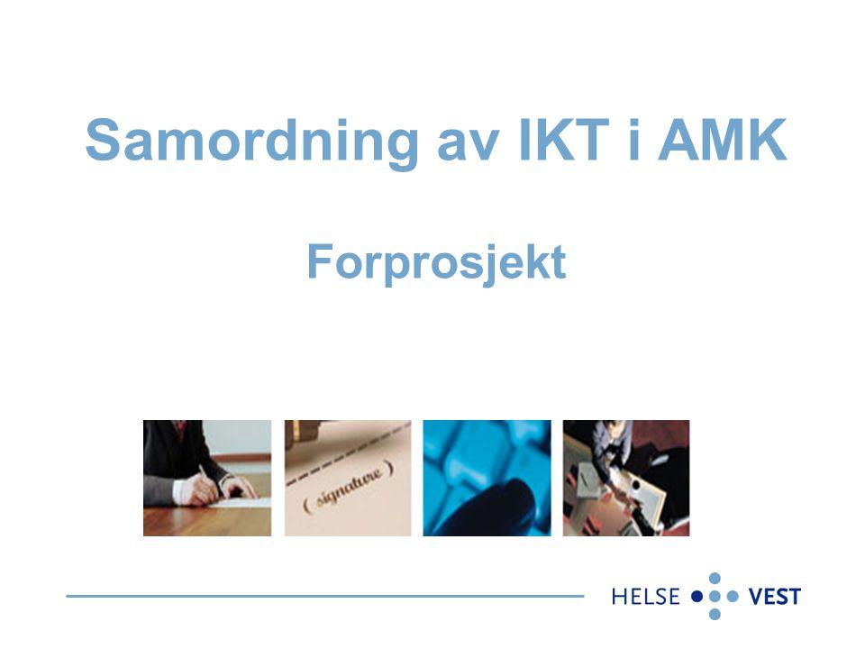 Samordning av IKT i AMK Forprosjekt