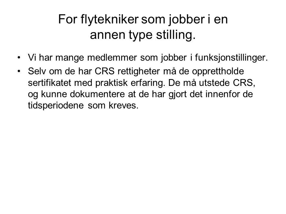 For flytekniker som jobber i en annen type stilling.