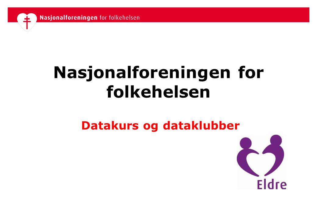 Nasjonalforeningen for folkehelsen Datakurs og dataklubber