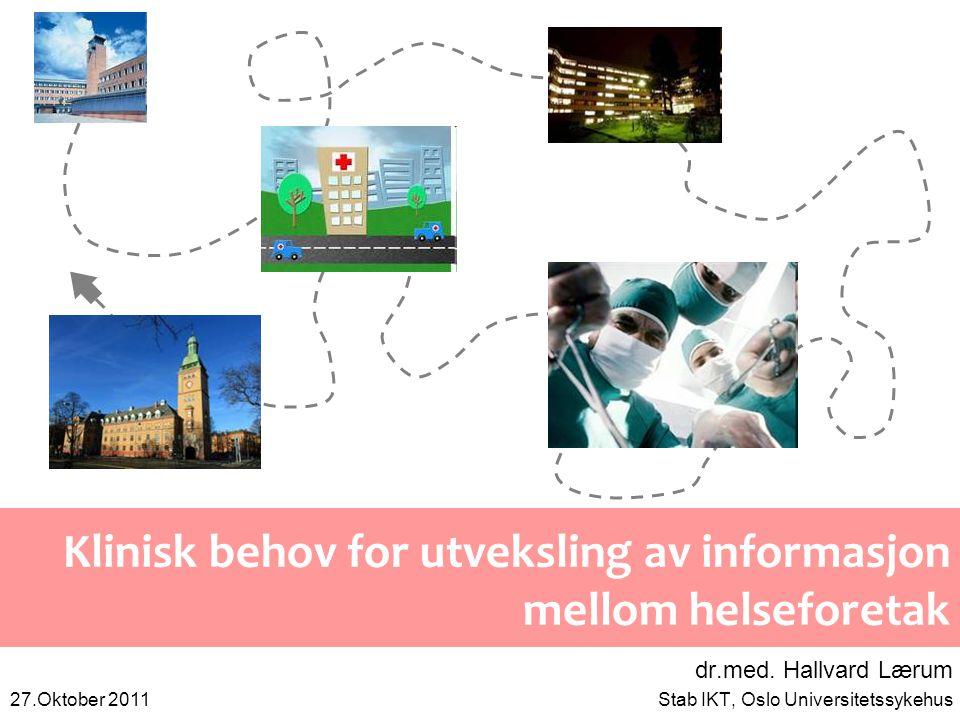 Oversikt 1.Om informasjonen i helseforetak 2.Ulike behov for utveksling i ulike faser 3.Dagens utfordringer 4.Hvordan cloud-teknologier eventuelt kan anvendes