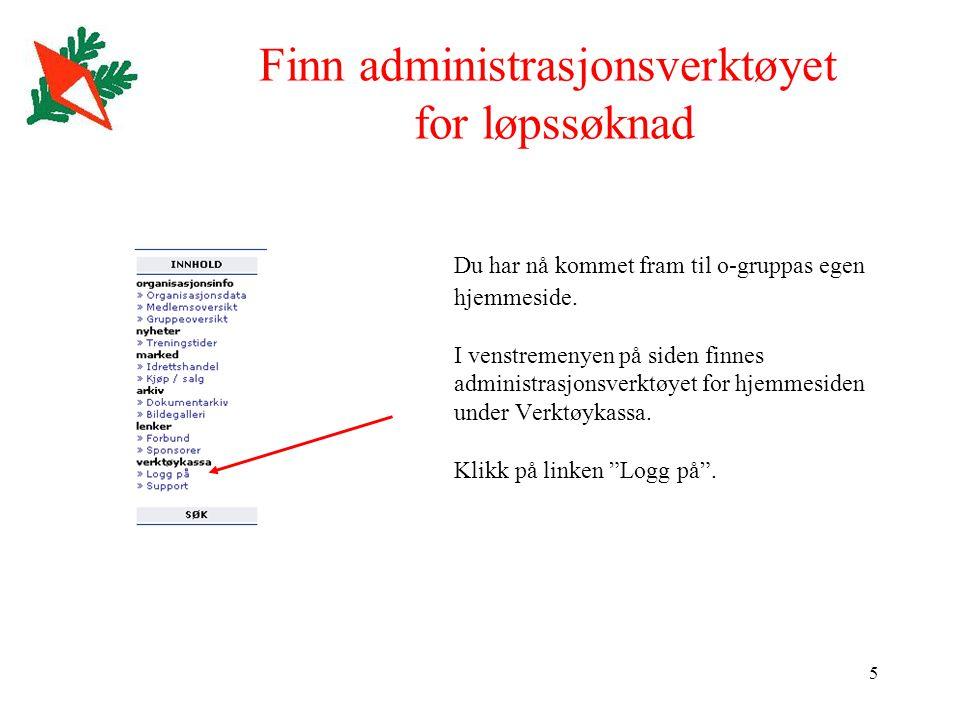 6 Verktøykassa til Klubben Online Du har nå kommet fram til o-gruppas egen administrasjonsside.