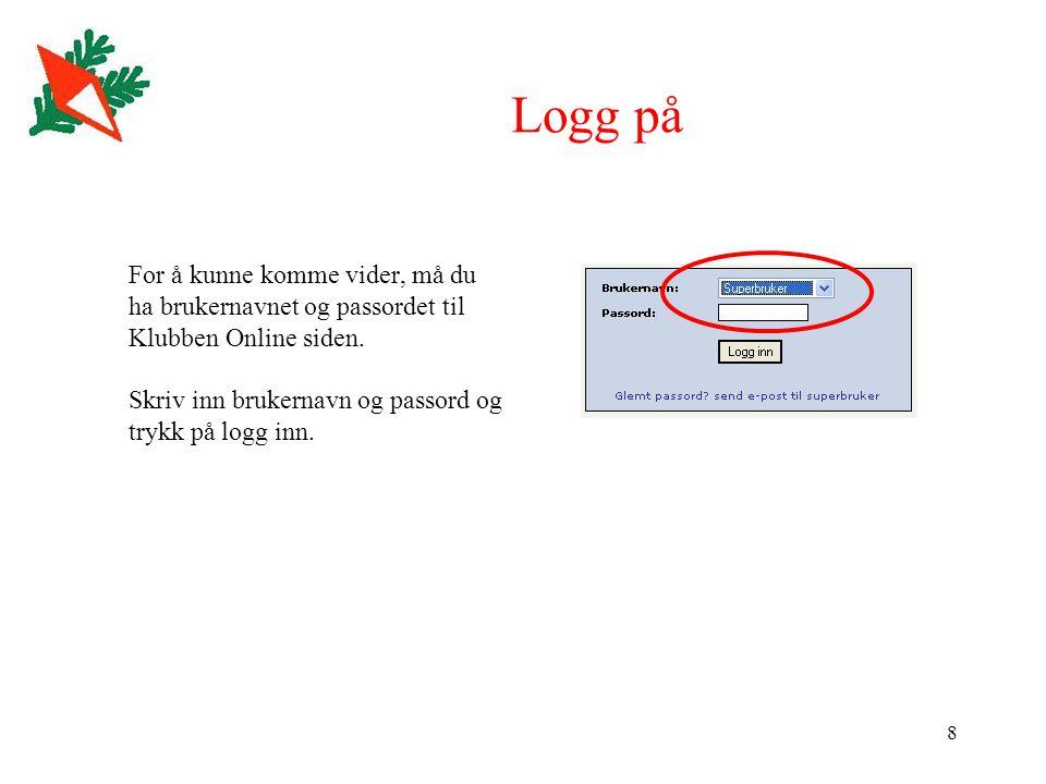 9 Legg til arrangement og velg gren For å søke om nytt arrangement klikk på Legg til nytt arrangement .