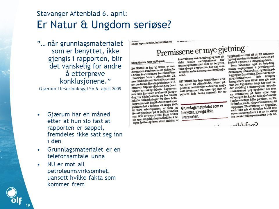 "19 Stavanger Aftenblad 6. april: Er Natur & Ungdom seriøse? ""… når grunnlagsmaterialet som er benyttet, ikke gjengis i rapporten, blir det vanskelig f"