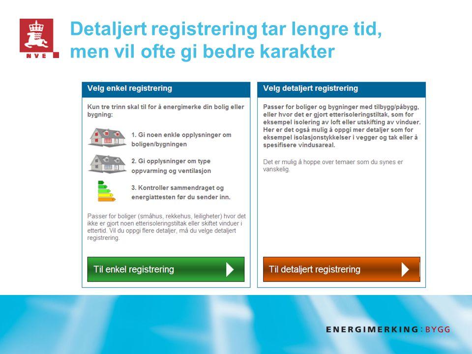 Detaljert registrering tar lengre tid, men vil ofte gi bedre karakter