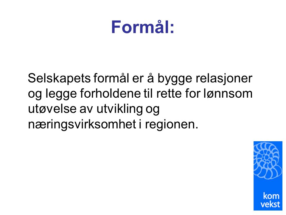 Samferdsel og reiseliv (1) Mål: Utbedre infrastruktur til regional nytte og for å styrke Kristiansund som regionsenter •Nettverks- og kompetansebygging.