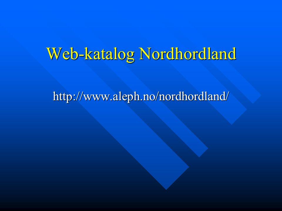 Web-katalog Nordhordland http://www.aleph.no/nordhordland/